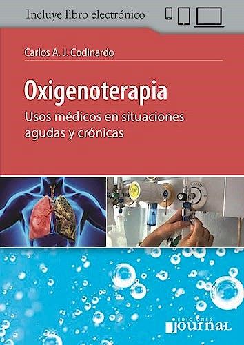 Portada del libro 9789874922540 Oxigenoterapia. Usos Médicos en Situaciones Agudas y Crónicas (Incluye Libro Electrónico)