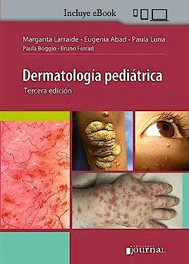 Portada del libro 9789874922847 Dermatología Pediátrica (Incluye E-Book)