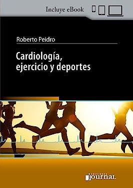 Portada del libro 9789874922960 Cardiología, Ejercicio y Deportes
