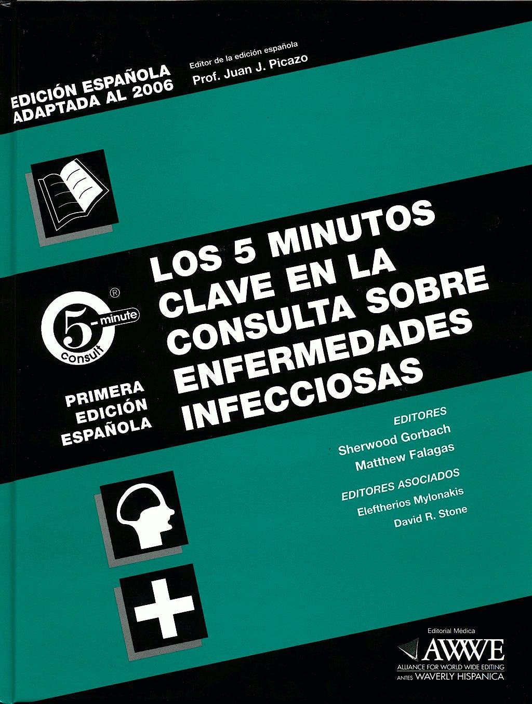 Portada del libro 9789875155862 Los 5 Minutos Clave en la Consulta sobre Enfermedades Infecciosas