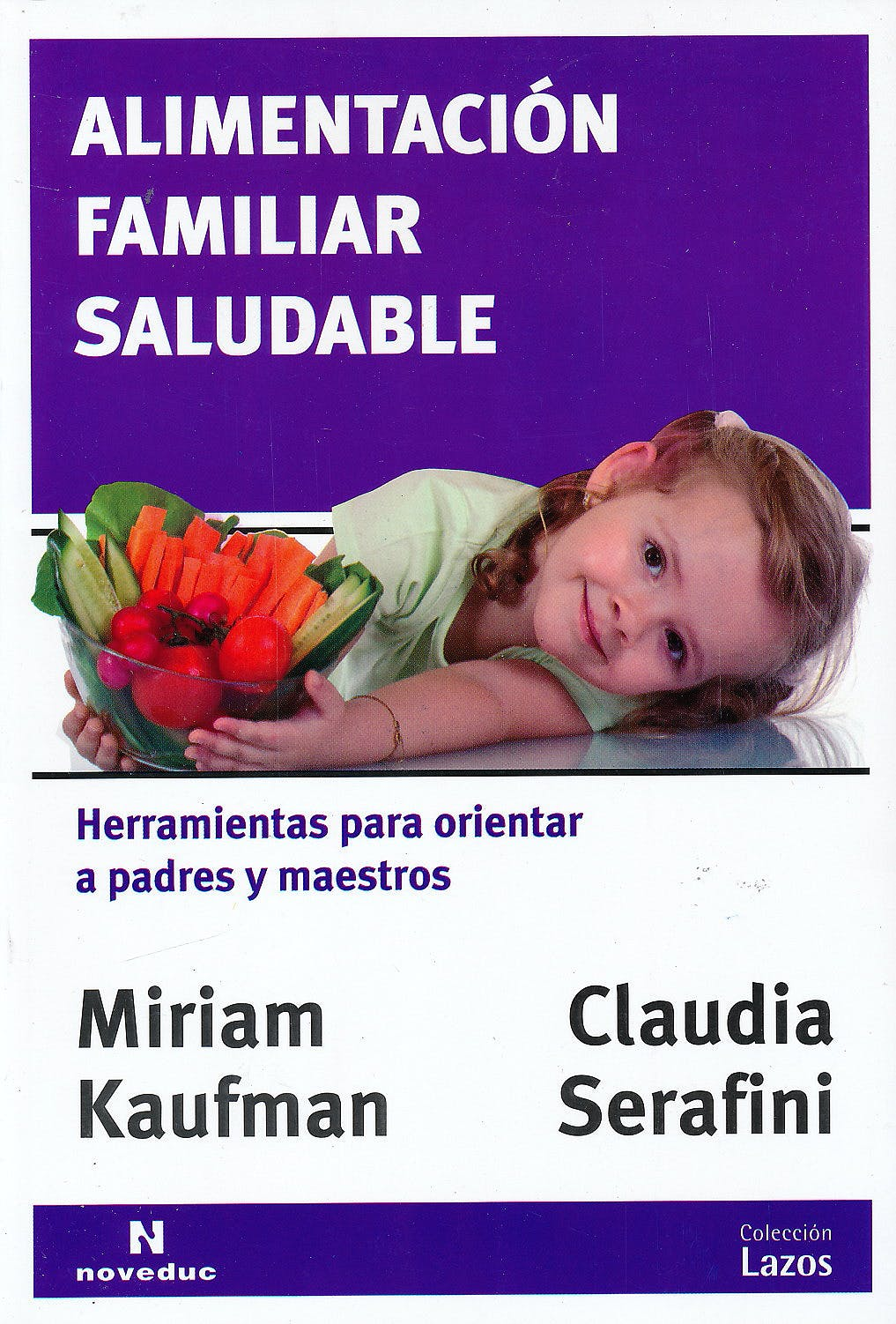 Portada del libro 9789875384149 Alimentación Familiar Saludable