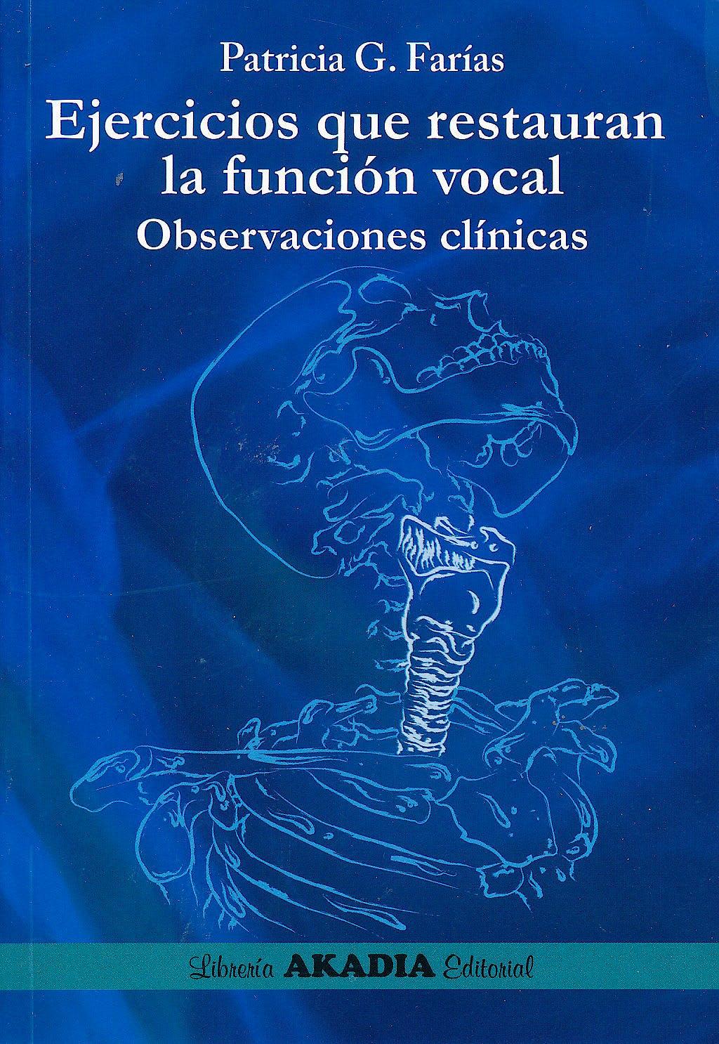 Portada del libro 9789875700482 Ejercicios que Restauran la Función Vocal. Observaciones Clínicas