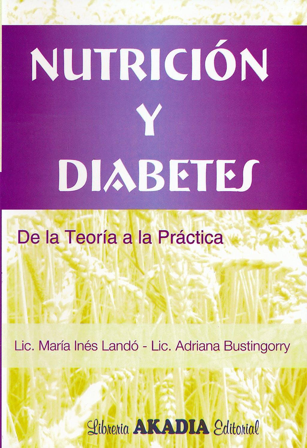 Portada del libro 9789875700499 Nutricion y Diabetes. de la Teoria a la Practica