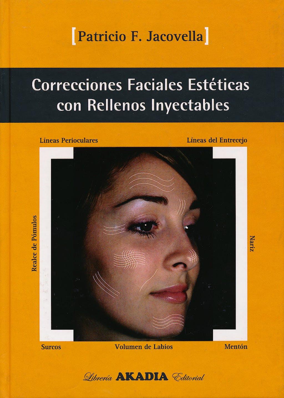Portada del libro 9789875700642 Correcciones Faciales Estéticas con Rellenos Inyectables