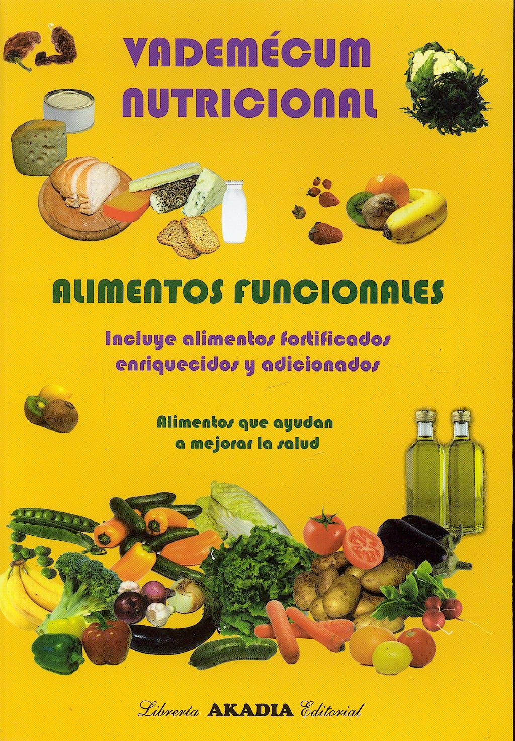 Portada del libro 9789875700864 Vademecum Nutricional. Alimentos Funcionales