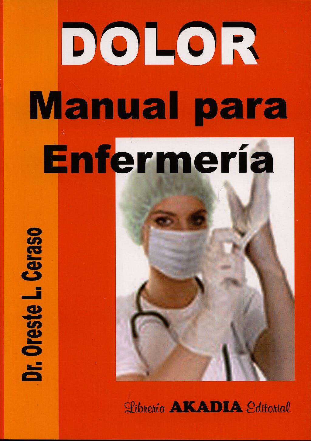 Portada del libro 9789875700901 Dolor. Manual para Enfermeria