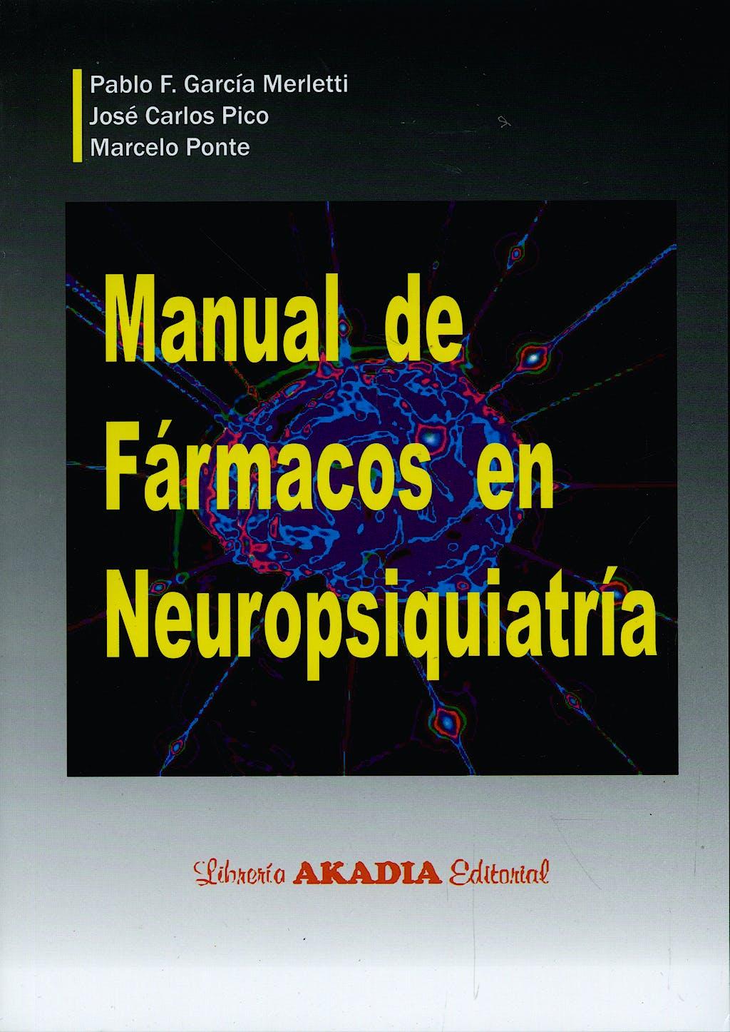 Portada del libro 9789875700956 Manual de Fármacos en Neuropsiquiatría