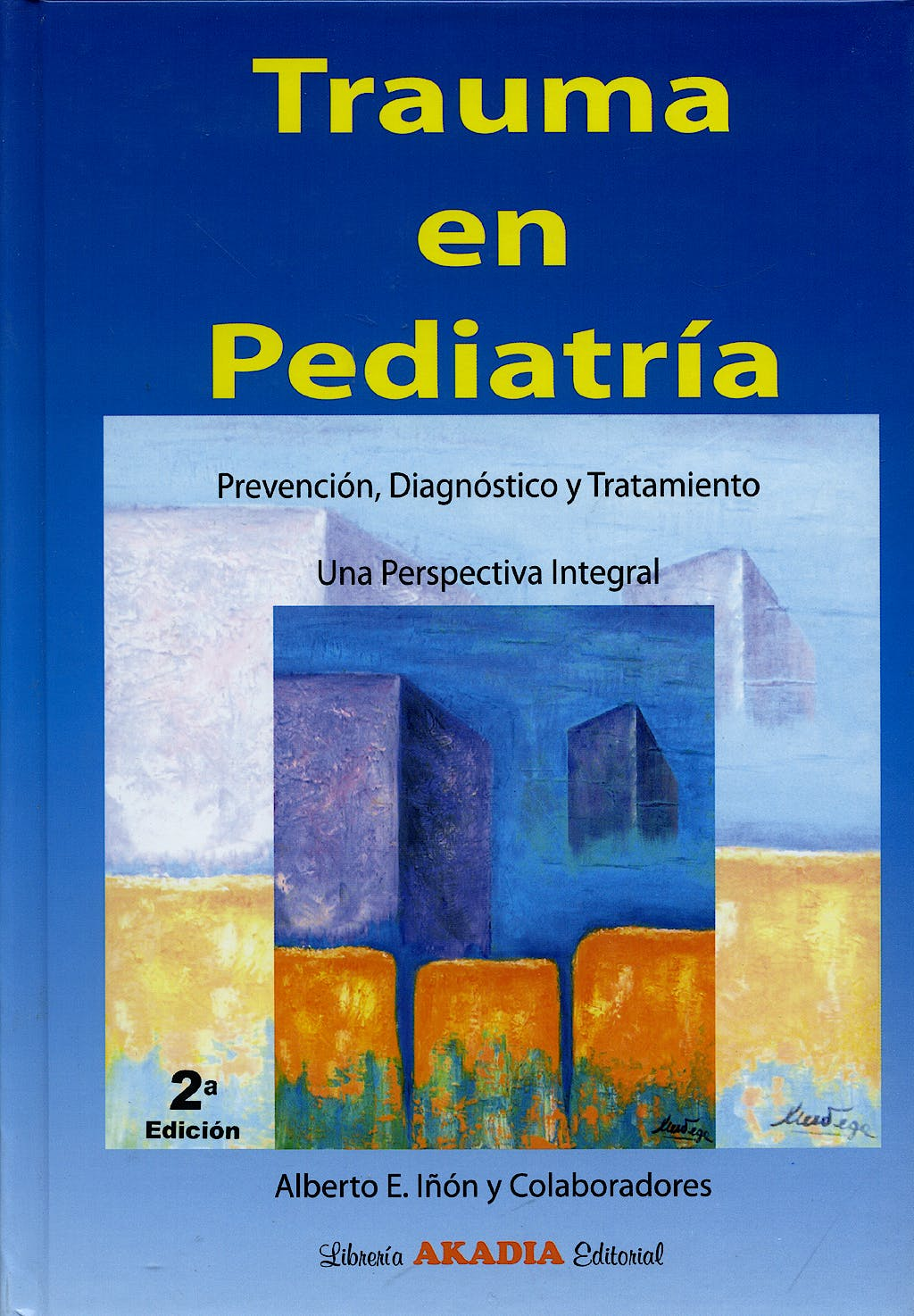 Portada del libro 9789875700963 Trauma en Pediatria. Prevencion, Diagnostico y Tratamiento. una Perspectiva Integral