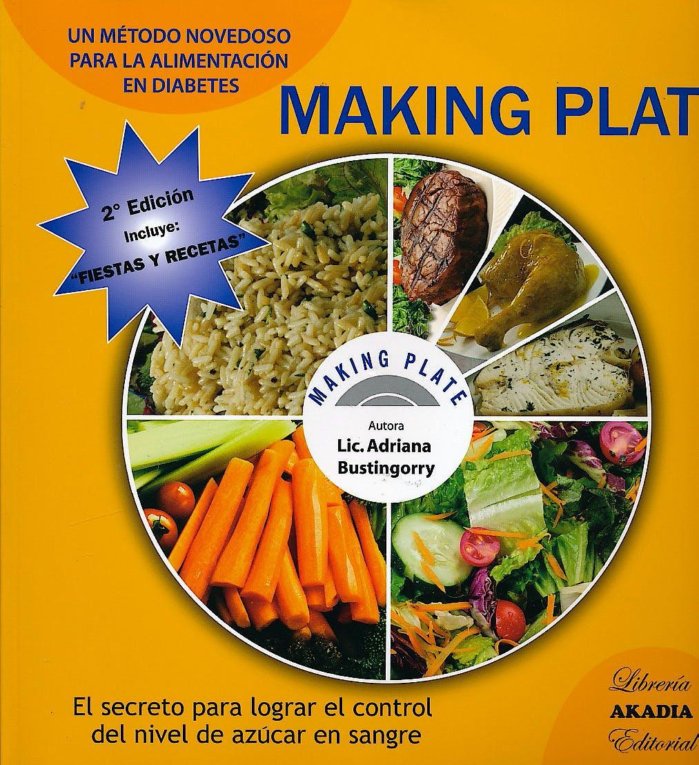 Portada del libro 9789875701014 Making Plate. un Metodo Novedoso para la Alimentacion en Diabetes