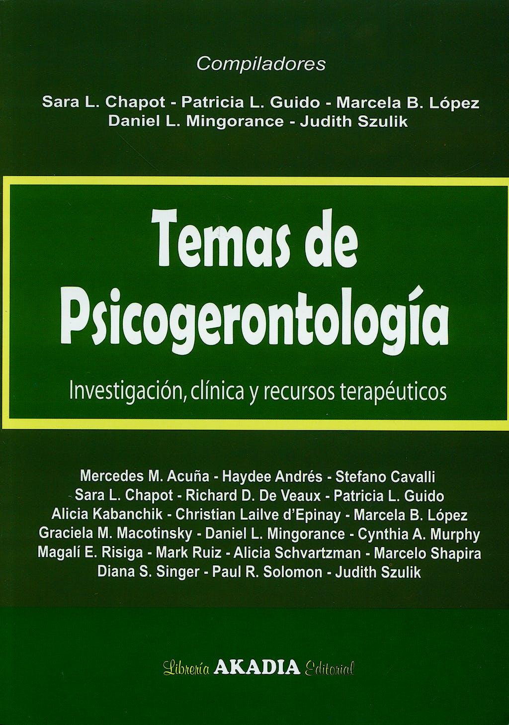 Portada del libro 9789875701021 Temas de Psicogerontología. Investigación, Clínica y Recursos Terapéuticos