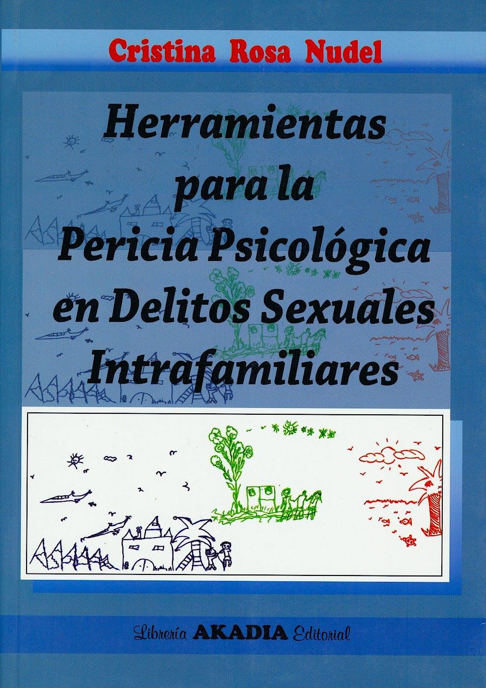 Portada del libro 9789875701045 Herramientas para la Pericia Psicológica en Delitos Sexuales Intrafamiliares