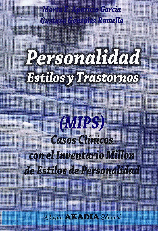 Portada del libro 9789875701083 Personalidad. Estilos y Trastornos. (Mips) Casos Clinicos con el Inventario Millon de Estilos de Personalidad