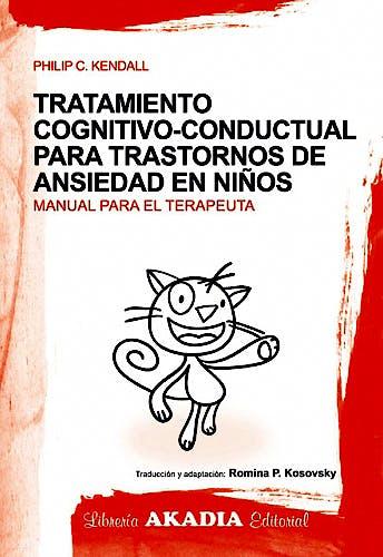 Portada del libro 9789875701229 Tratamiento Cognitivo-Conductual para Trastornos de Ansiedad en Niños. Manual para el Terapeuta + Cuaderno de Actividades el Gato Valiente