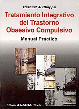 Portada del libro 9789875701250 Tratamiento Integrativo del Trastorno Obsesivo Compulsivo. Manual Práctico