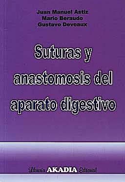 Portada del libro 9789875701359 Suturas y Anastomosis del Aparato Digestivo
