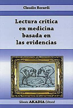 Portada del libro 9789875701373 Lectura Crítica en Medicina Basada en Evidencias
