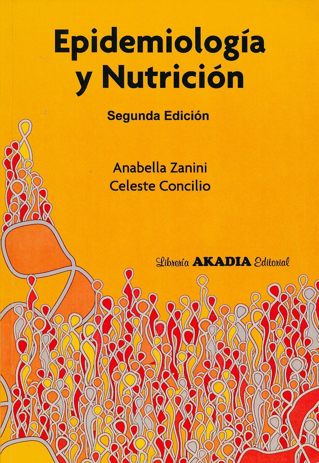Portada del libro 9789875701465 Epidemiología y Nutrición