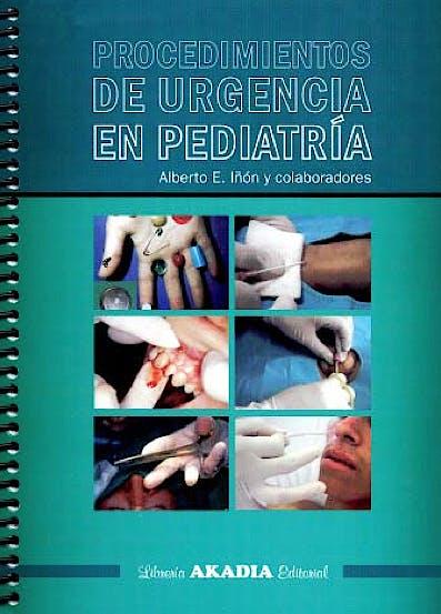 Portada del libro 9789875701687 Procedimientos de Urgencia en Pediatria