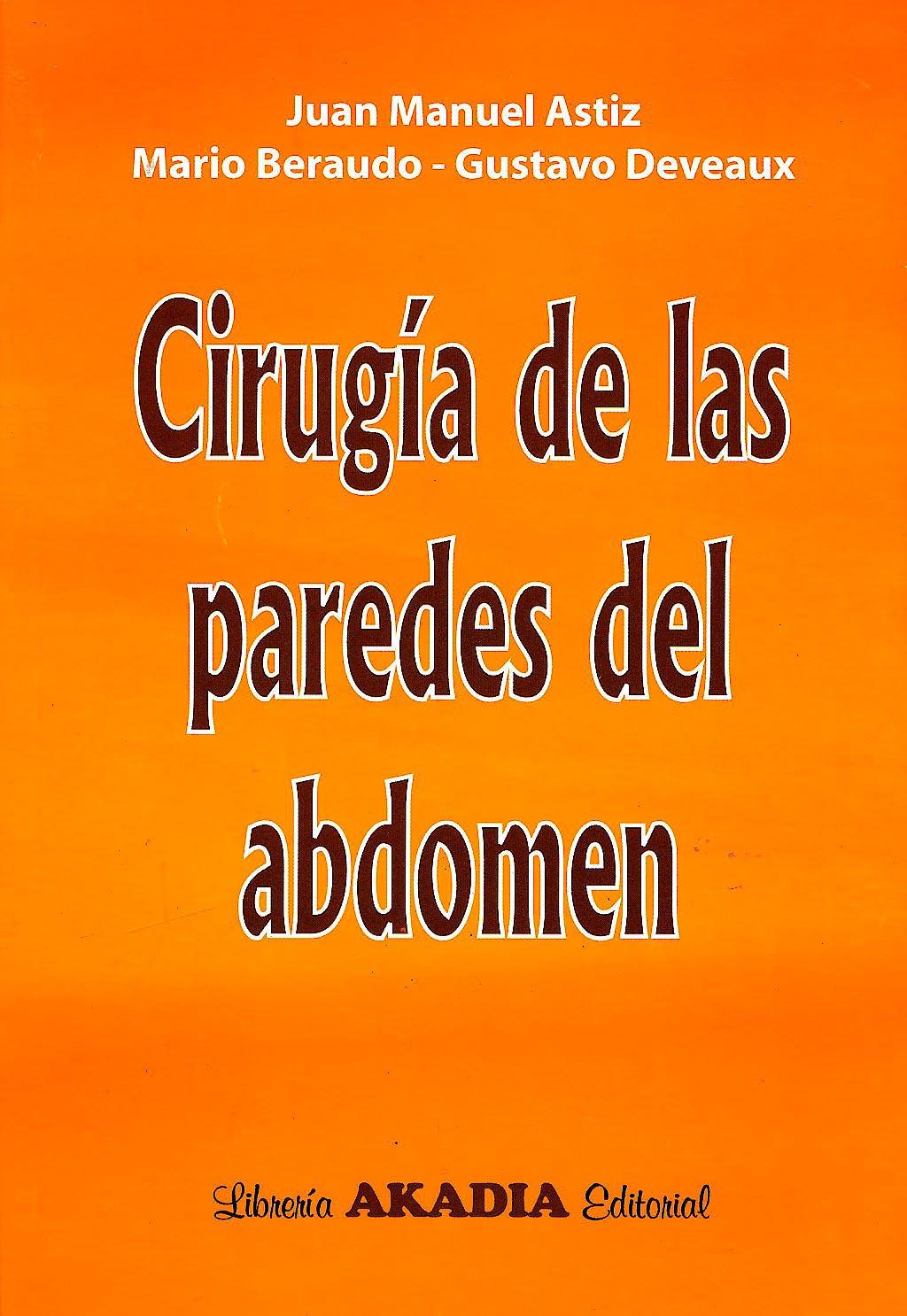 Portada del libro 9789875701861 Cirugía de las Paredes del Abdomen