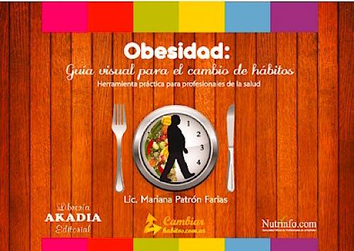 Portada del libro 9789875701984 Obesidad: Guia Visual para el cambio de Habitos. Herramienta Practica para Profesionales de la Salud