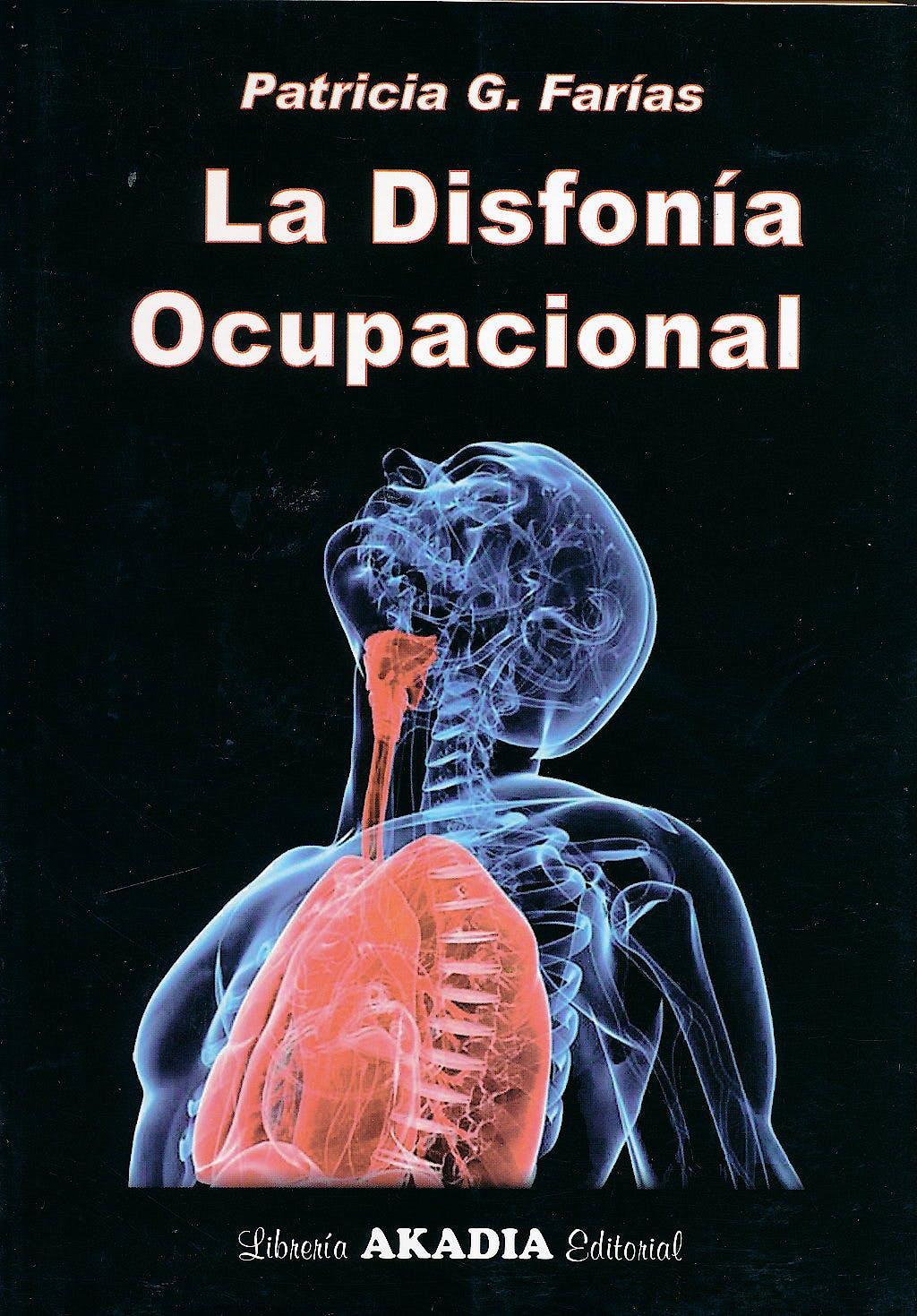 Portada del libro 9789875701991 La Disfonía Ocupacional