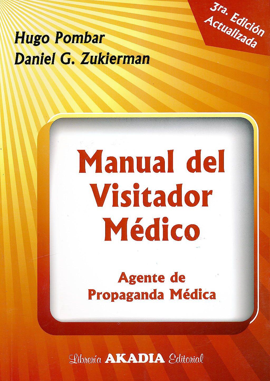 Portada del libro 9789875702035 Manual del Visitador Medico. Agente de Propaganda Medica
