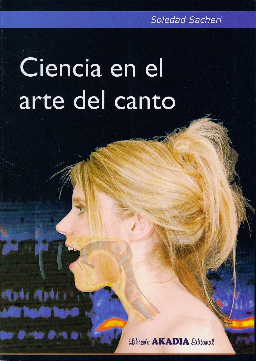 Portada del libro 9789875702042 Ciencia en el Arte del Canto