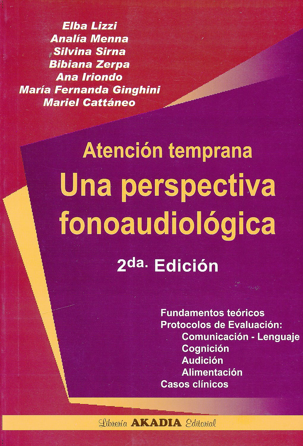 Portada del libro 9789875702233 Atención Temprana. Una Perspectiva Fonoaudiológica
