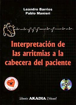 Portada del libro 9789875702295 Interpretacion de las Arritmias a la Cabecera del Paciente + Cd (Solo Windows)
