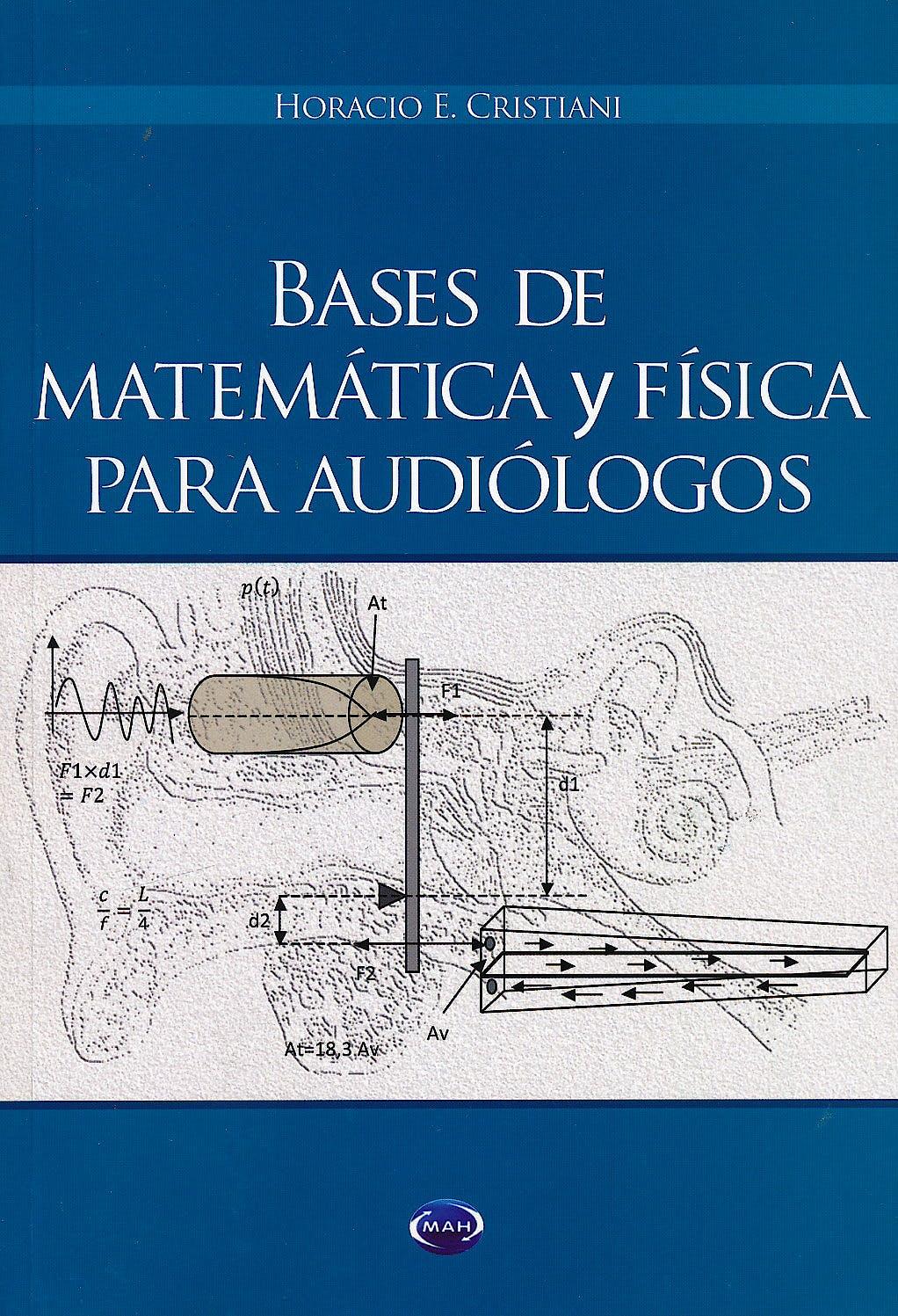 Portada del libro 9789875702325 Bases de Matemática y Física para Audiólogos