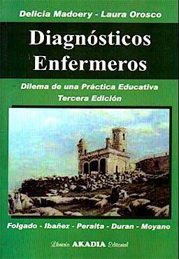 Portada del libro 9789875702332 Diagnosticos Enfermeros. Dilema de una Practica Educativa