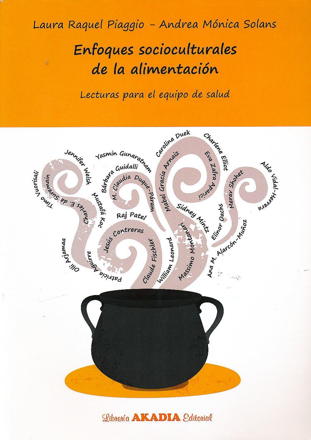 Portada del libro 9789875702394 Enfoques Socioculturales de la Alimentación. Lecturas para el Equipo de Salud