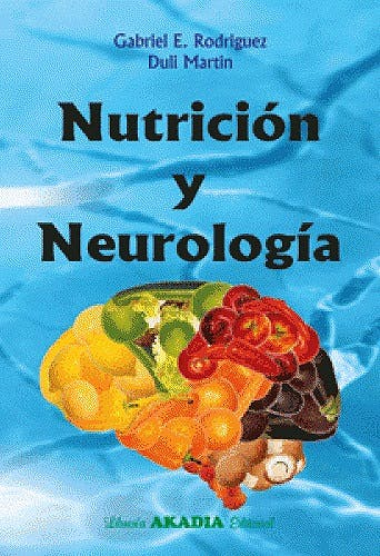 Portada del libro 9789875702509 Nutrición y Neurología