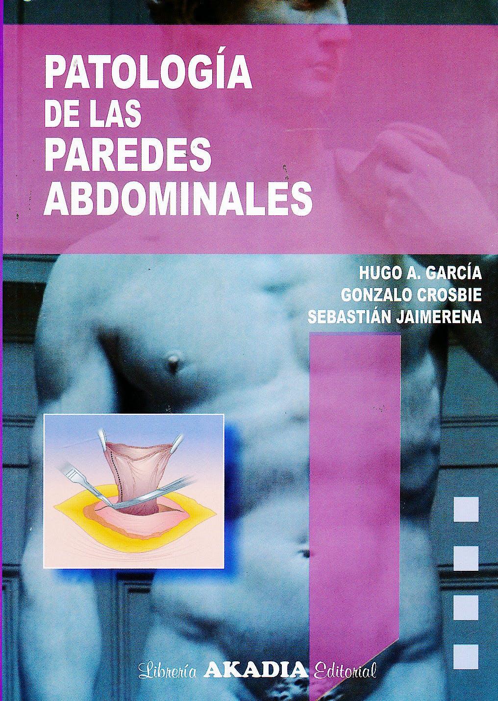 Portada del libro 9789875702561 Patología de las Paredes Abdominales