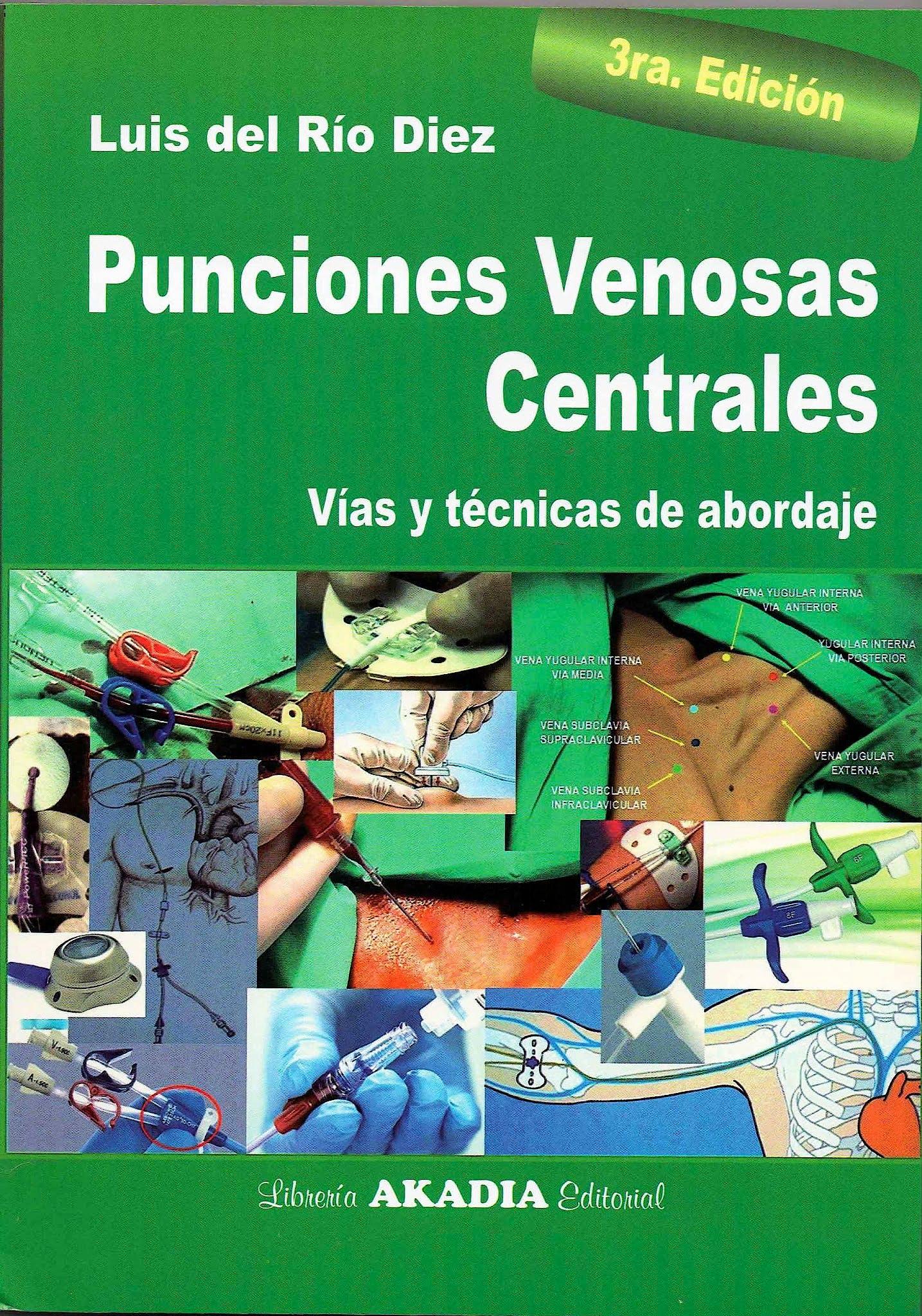 Portada del libro 9789875702578 Punciones Venosas Centrales. Vías y Técnicas de Abordaje