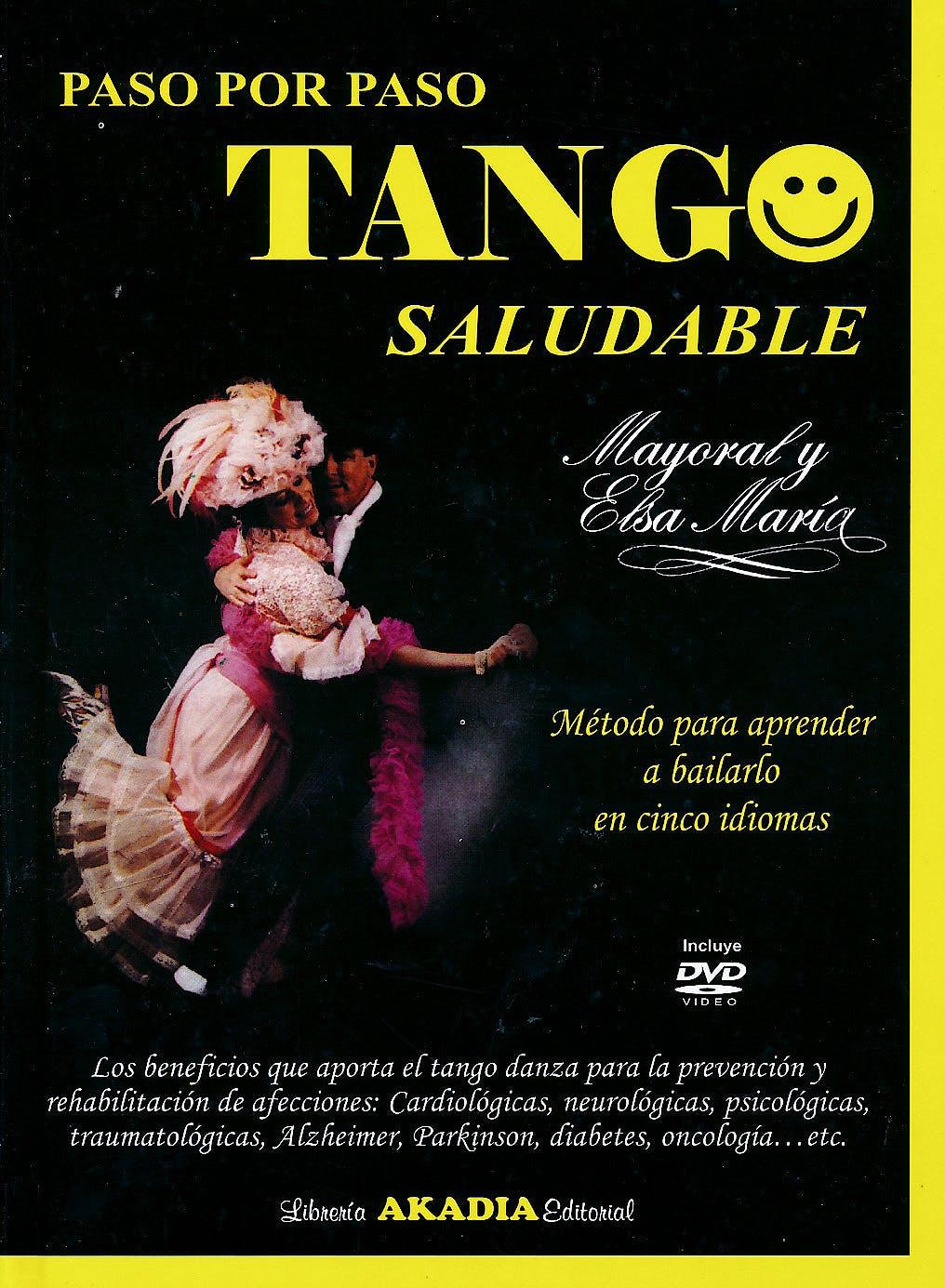 Portada del libro 9789875702592 Paso por Paso Tango Saludable + DVD
