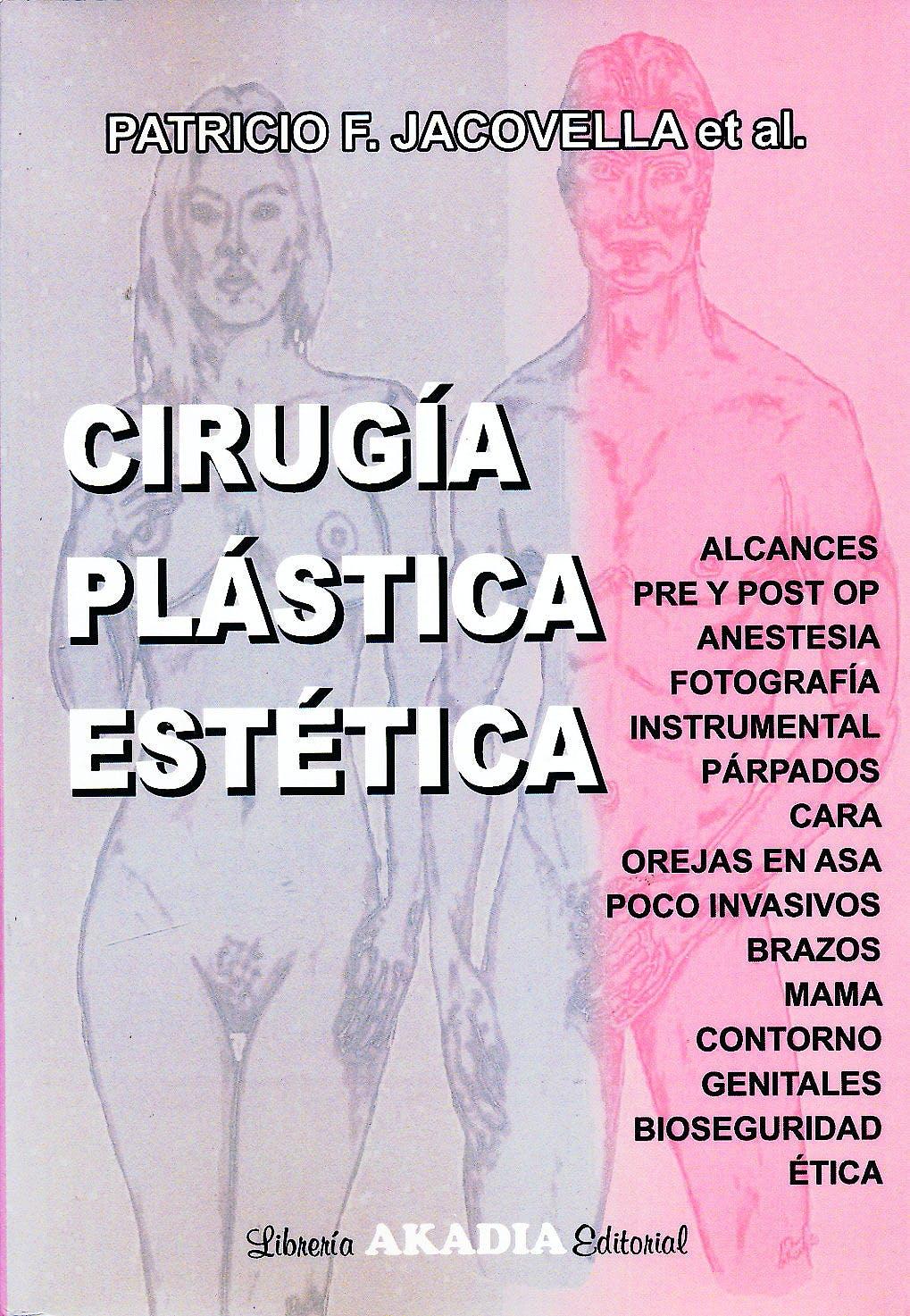Portada del libro 9789875702691 Cirugía Plástica y Estética