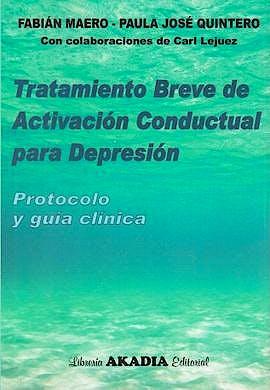 Portada del libro 9789875702714 Tratamiento Breve de Activación Conductual para la Depresión. Protocolo y Guía Clínica