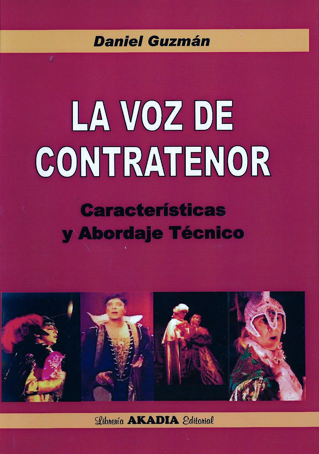 Portada del libro 9789875702769 La Voz del Contratenor. Características y Abordaje Técnico
