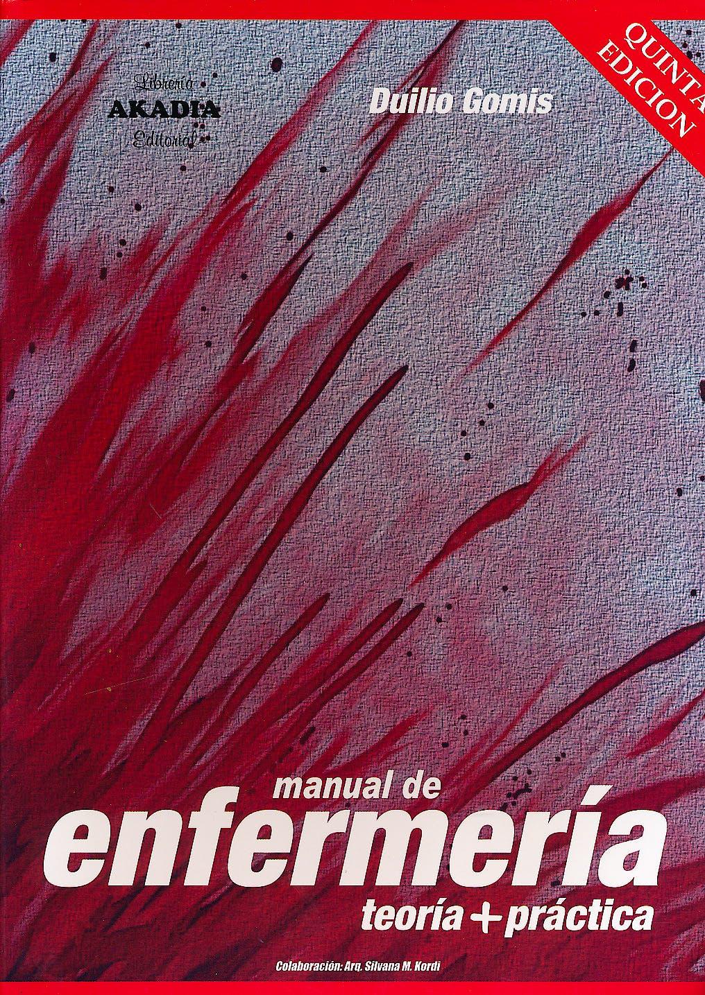 Portada del libro 9789875702783 Manual de Enfermería. Teoría + Práctica