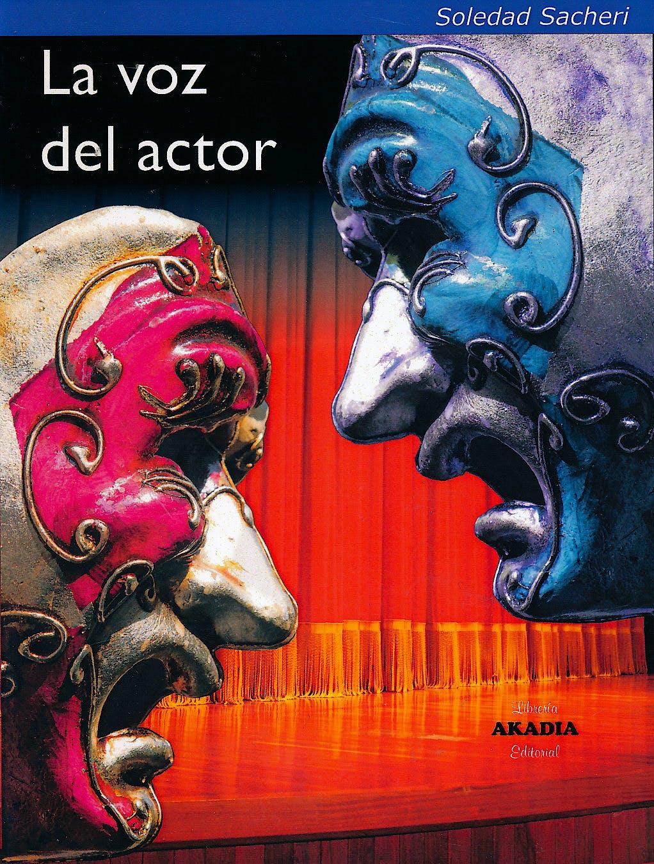 Portada del libro 9789875702806 La Voz del Actor