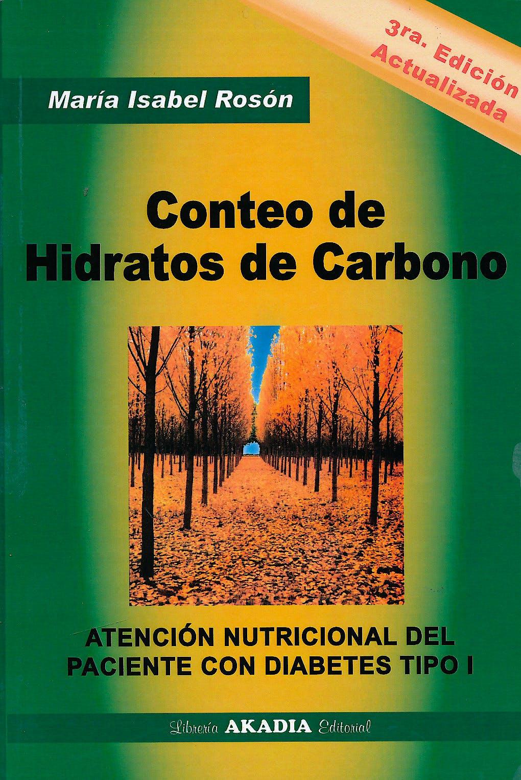 Portada del libro 9789875702820 Conteo de Hidratos de Carbono. Atención Nutricional del Paciente con Diabetes Tipo 1