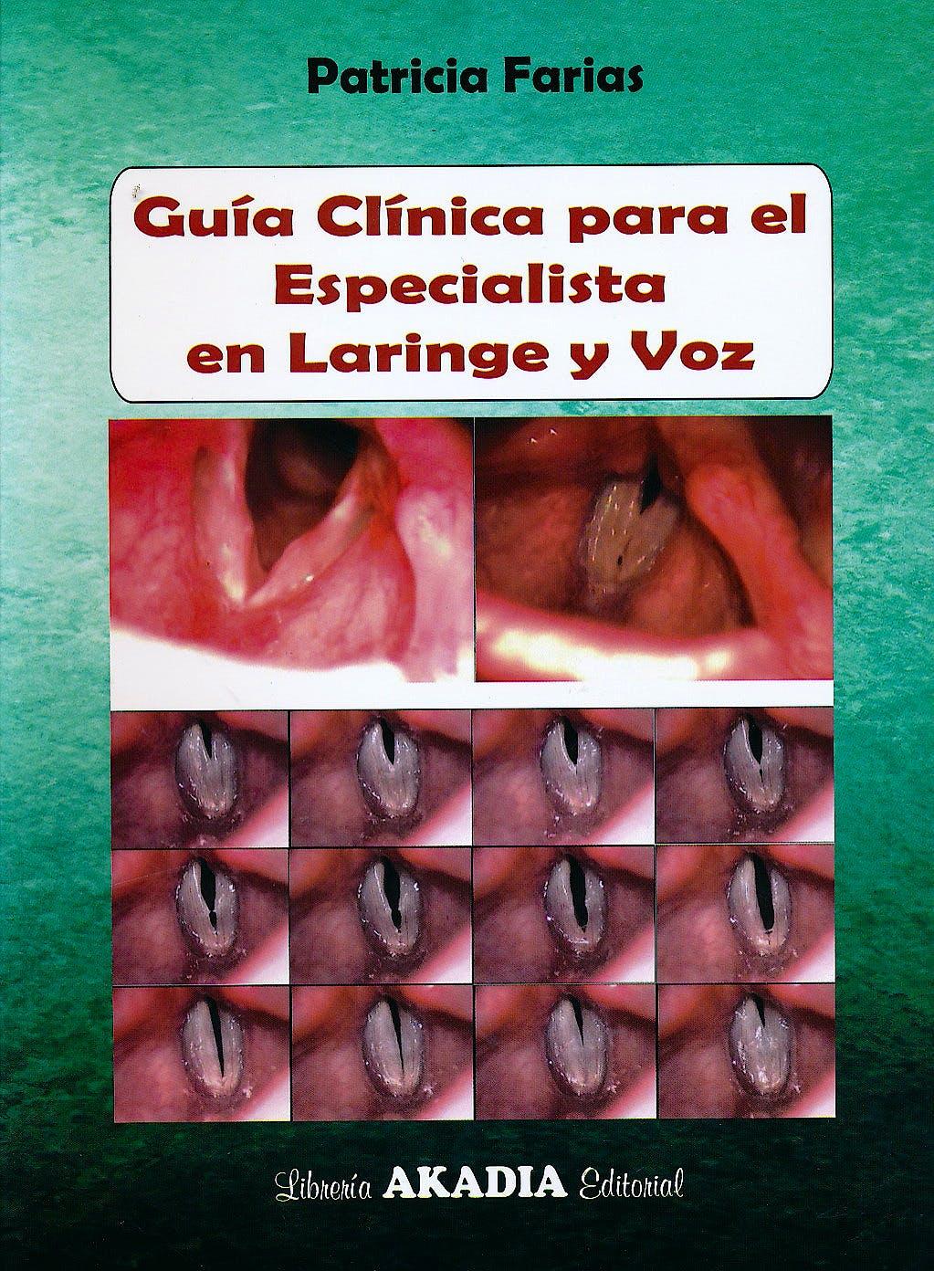 Portada del libro 9789875702851 Guía Clínica para el Especialista de Laringe y Voz