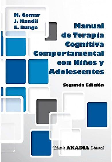 Portada del libro 9789875702905 Manual de Terapia Cognitiva Comportamental con Niños y Adolescentes