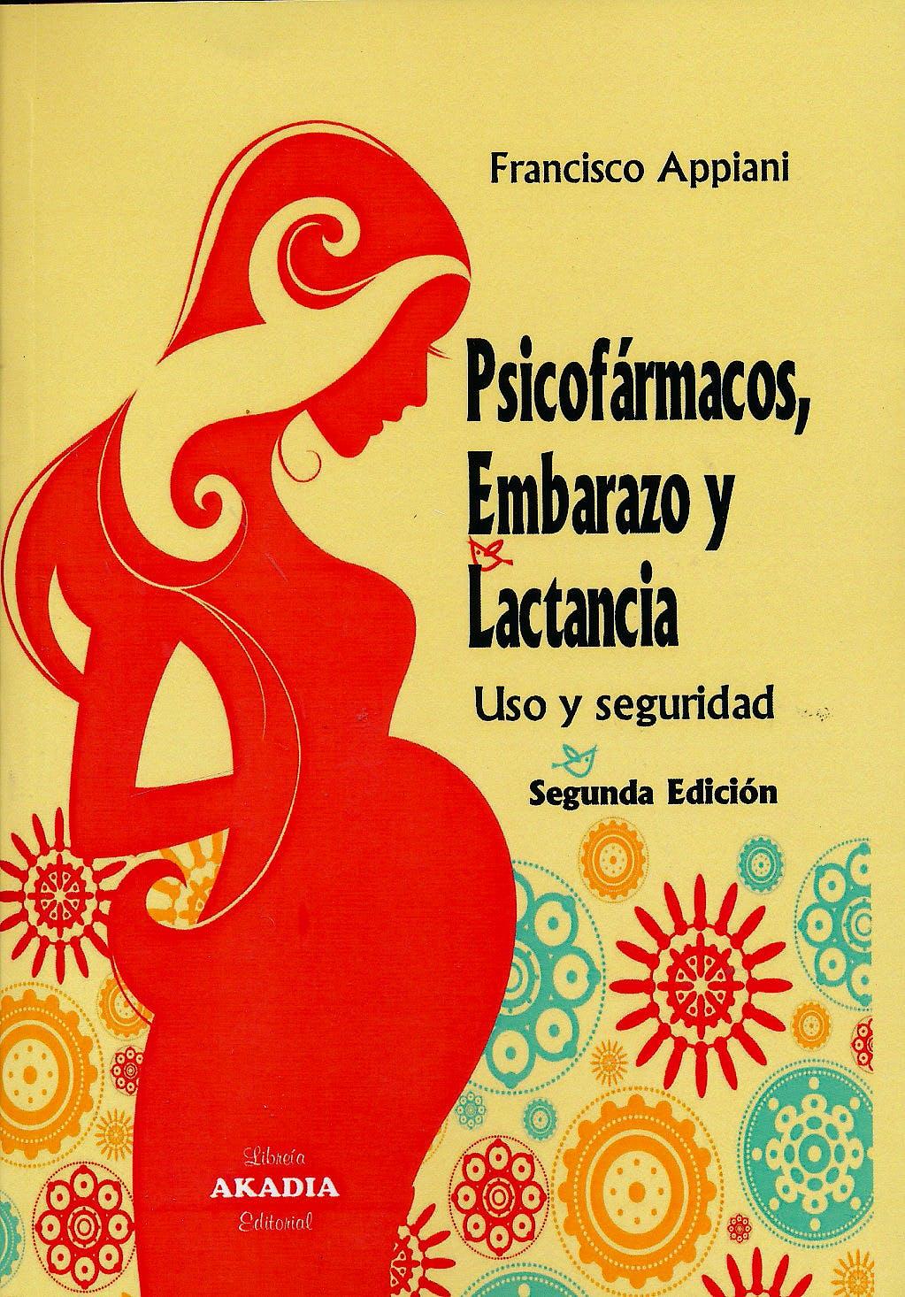 Portada del libro 9789875702943 Psicofármacos, Embarazo y Lactancia. Uso y Seguridad