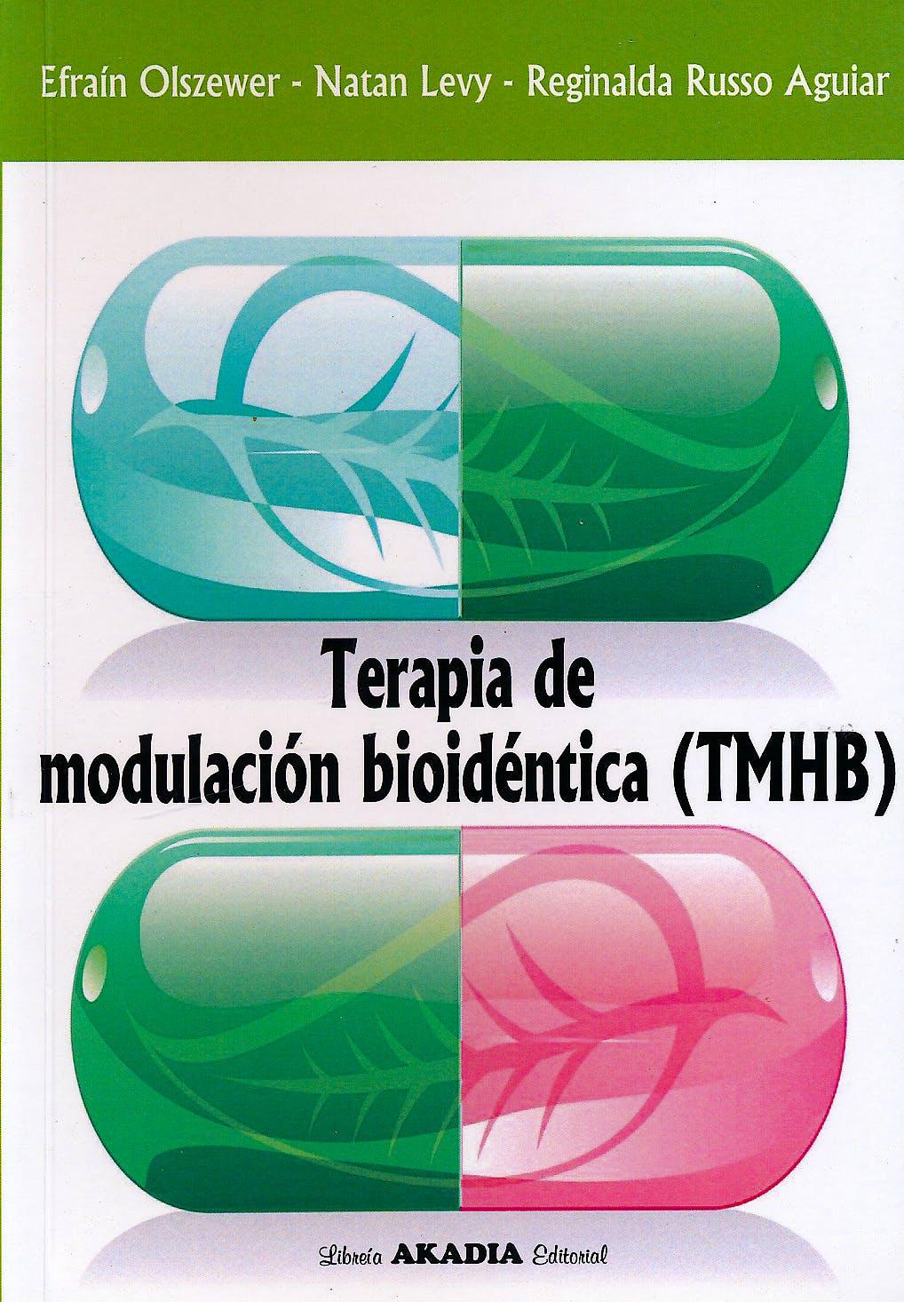 Portada del libro 9789875703032 Terapia de Modulación Hormonal Bioidéntica (TMHB)