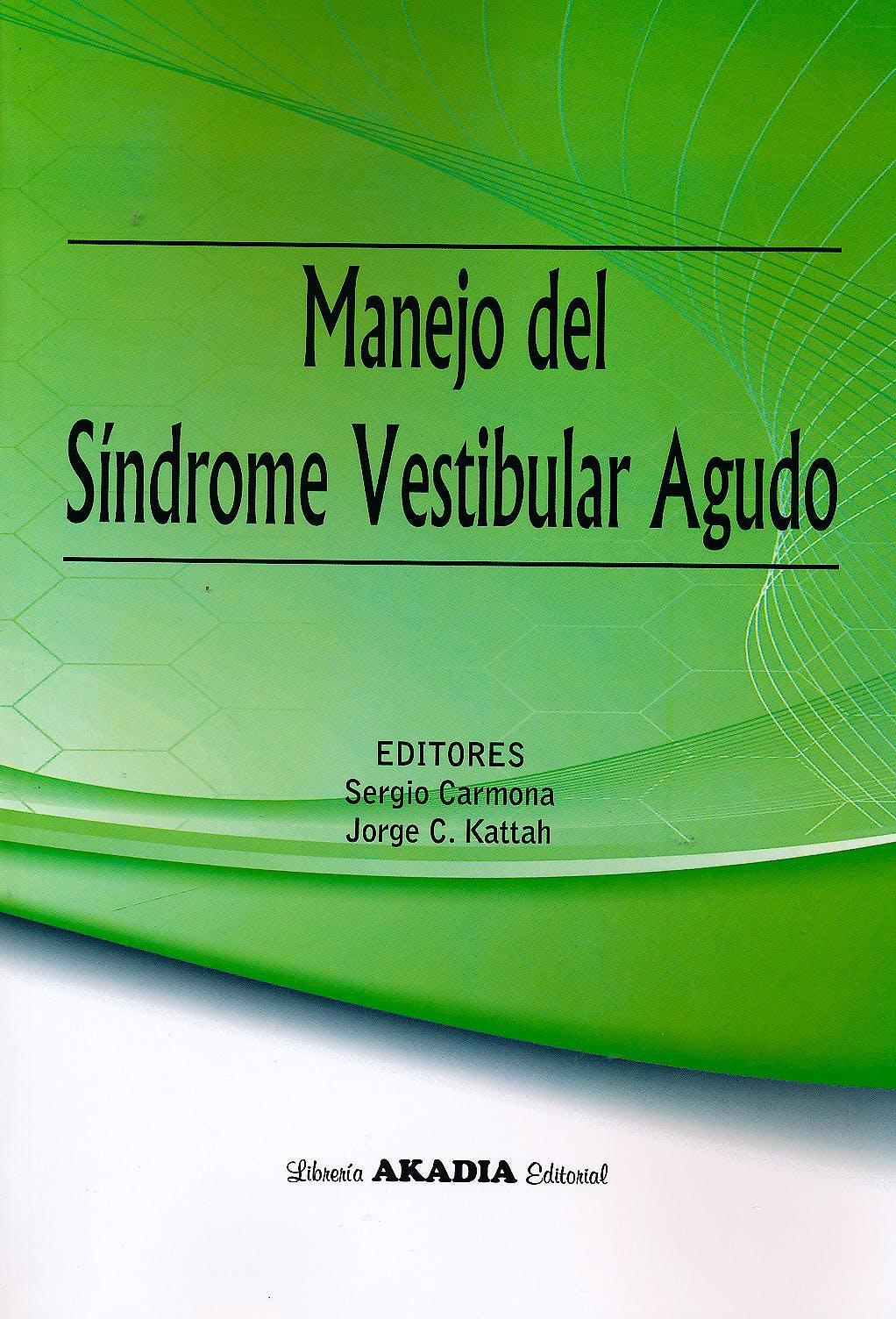 Portada del libro 9789875703087 Manejo del Síndrome Vestibular Agudo