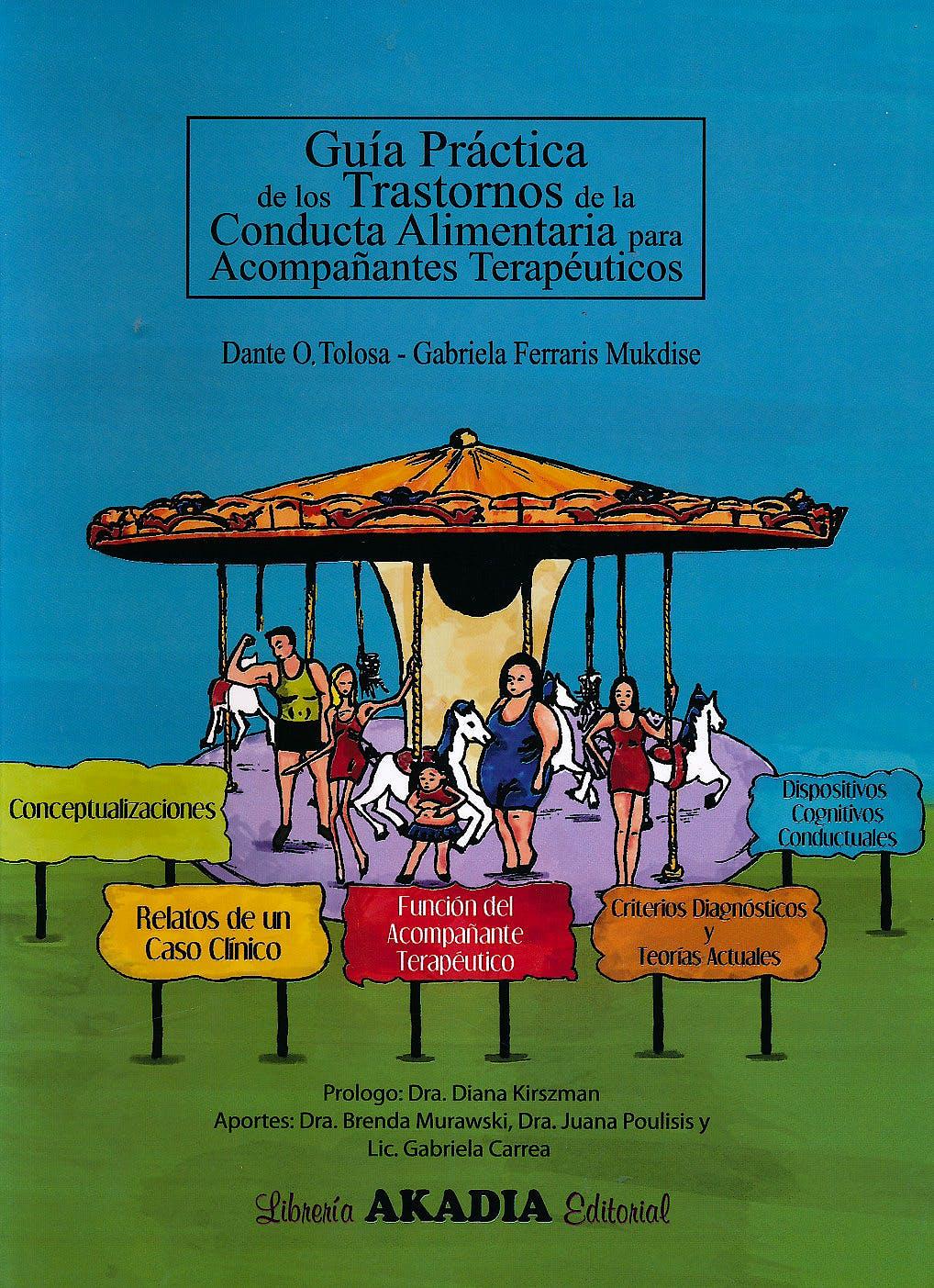 Portada del libro 9789875703124 Guia Practica de los Trastornos de la Conducta Alimentaria para Acompañantes Terapeuticos
