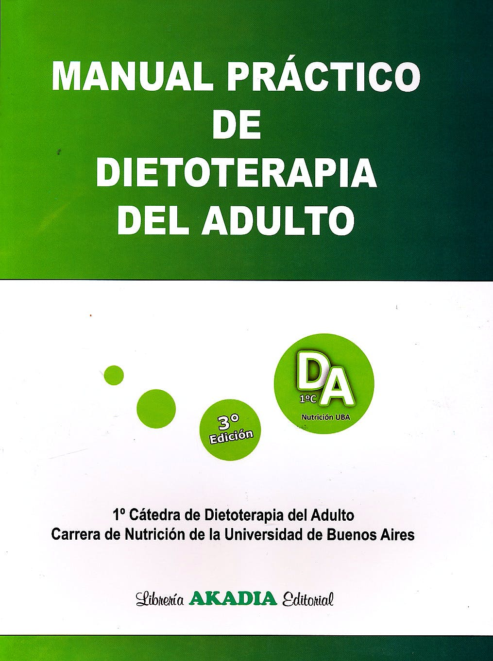 Portada del libro 9789875703216 Manual Práctico de Dietoterapia del Adulto