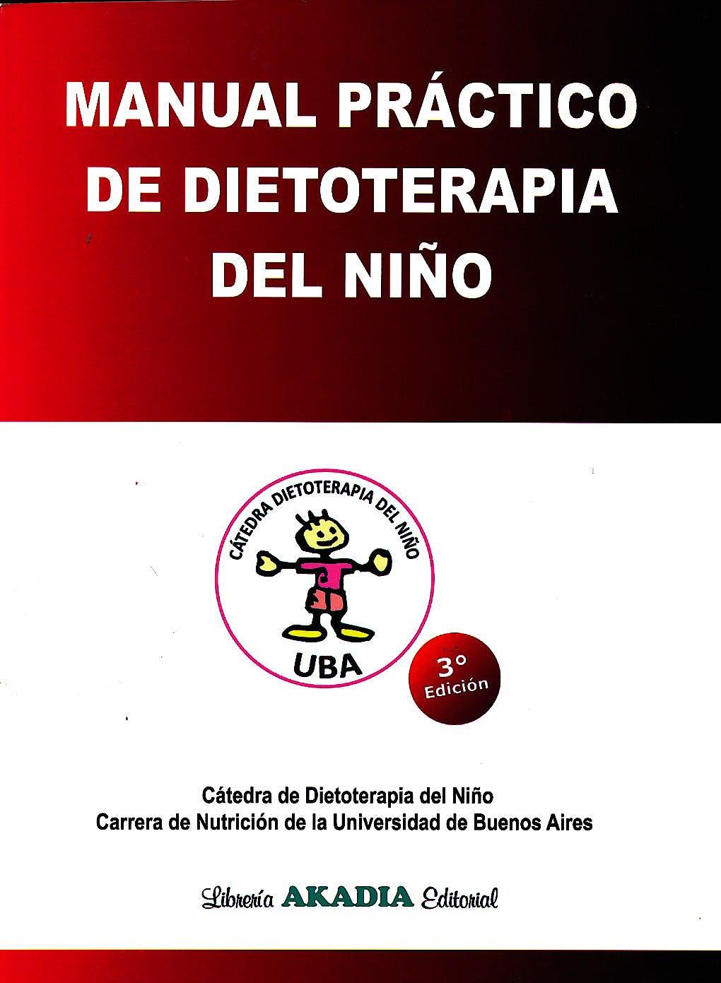 Portada del libro 9789875703247 Manual Práctico de Dietoterapia del Niño